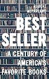 Bestseller: A Century of America's Favorite Books...