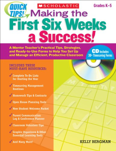 Quick Tips: Making the First Six Weeks a Success!: A Mentor Teacher's Practical Tips, Strategies, and Ready-to-Use Forms to Help You Set Up and Manage ... Six Weeks a Success!) (English Edition)