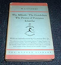 The Mikado and Other Plays [The Pirates of Penzance, Iolanthe &The Gondoliers]