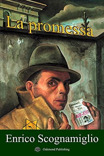 La promessa: Viaggio all'inferno (Italian Edition)