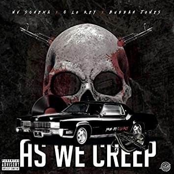 As We Creep (feat. Nv Schema & Buddah Jones)