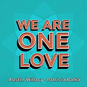 We Are One Love (feat. 'Til Dawn)