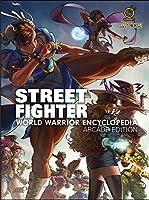 Street Fighter World Warrior Encyclopedia: Arcade Edition