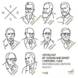Anthologie de la Musique Symphonique Russe et Soviétique/Volume 3/Oratorios et Cantates