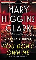 You Don't Own Me (An Under Suspicion Novel)