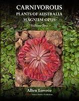 Carnivorous Plants of Australia Magnum Opus, Volume 2