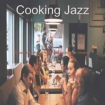 Dream-Like Bossa Nova - Background for Cooking