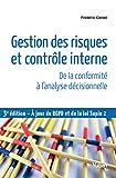 Gestion des risques et contrôle interne - De la conformité à l'analyse décisionnelle (Référence Management) - Format Kindle - 9782311406177 - 23,99 €