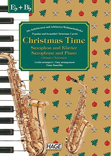 Christmas Time, 37 bekannte Weihnachtslieder für Saxophon und Klavier