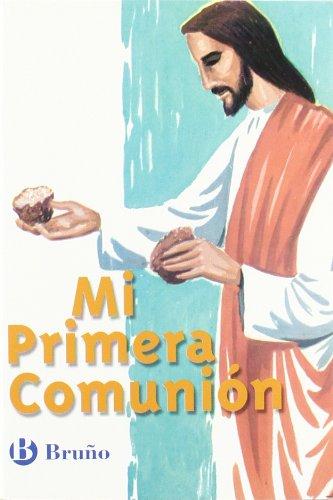 Catecismo Mi Primera Comunión (Castellano - Material Complementario - Catecismo mi primera comunión)