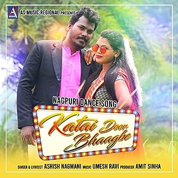 Katai Door Bhagbe