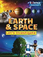Earth & Space: Let's Investigate (Science Essentials)