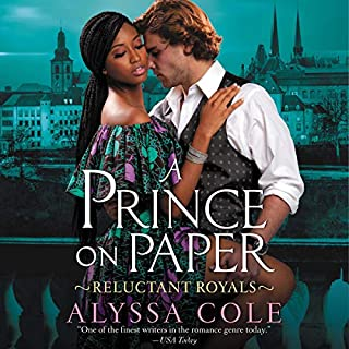 A Prince on Paper     Reluctant Royals              Written by:                                                                                                                                 Alyssa Cole                               Narrated by:                                                                                                                                 Karen Chilton                      Length: 11 hrs and 57 mins     1 rating     Overall 5.0