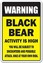 Black Bear Activity High Aluminum Sign Hiking Mountains Camping Security Warning | Indoor/Outdoor | 10