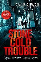 Stone Cold Trouble (Zaq & Jags)
