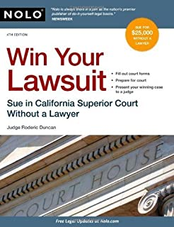 Win Your Lawsuit: Sue in California Superior Court Without a Lawyer (Win Your Lawsuit: A Judges Guide to Representing Yourself in California Supreior Court) by Rod Duncan (2010-09-02)