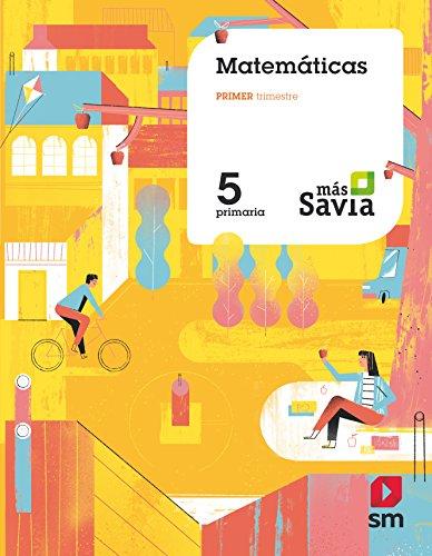 Matemáticas. 5 Primaria. Más Savia