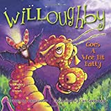 Willoughby: Goes a Wee Bit Batty (Willoughby and Friends)