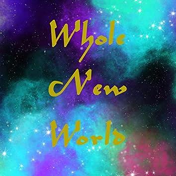 Whole New World (feat. Carlos Gamero)