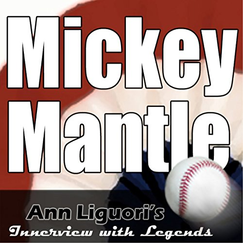 Ann Liguori's Audio Hall of Fame: Mickey Mantle cover art
