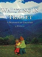 Waltzing in Triolet