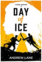 Day of Ice (Crusoe Adventure)