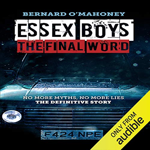 Essex Boys: The Final Word audiobook cover art