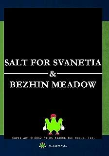 Salt For Svanetia & Bezhin Meadow