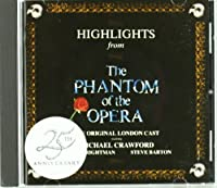 Highlights From The Phantom Of The Opera: The Original London Cast Recording (1986 London Cast) (1990-10-25)