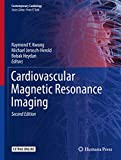 Cardiovascular Magnetic Resonance Imaging (Contemporary Cardiology)