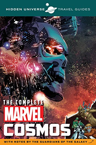 Hidden Universe Travel Guides: The Complete Marvel Cosmos: With Notes by the Guardians of the Galaxy (2)