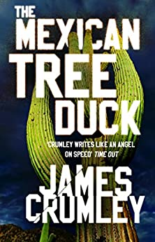 The Mexican Tree Duck by [James Crumley]