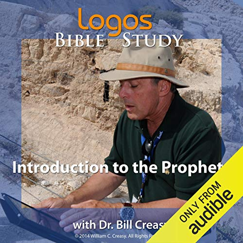 Introduction to the Prophets Audiobook By Dr. Bill Creasy cover art