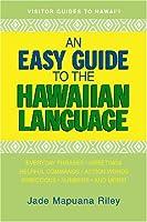 An Easy Guide to the Hawaiian Language
