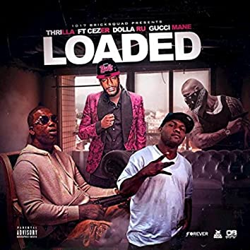 Loaded (1017 Remix)