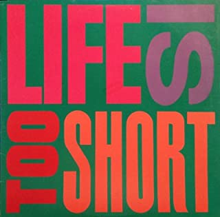 Life Is...Too $hort