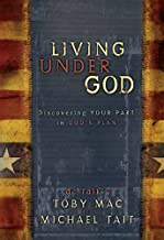 Living Under God: Discovering Your Part in God's Plan