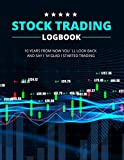 Stock Trading Logbook: Day Trading Notebook for Active Traders (Stock Market Investing Workbook)