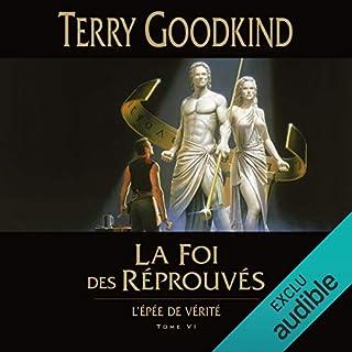 La Foi des réprouvés     L'épée de vérité 6              Auteur(s):                                                                                                                                 Terry Goodkind                               Narrateur(s):                                                                                                                                 Vincent de Boüard                      Durée: 27 h     Pas de évaluations     Au global 0,0