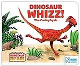 Dinosaur Whizz! The Coelophysis (The World of Dinosaur Roar! Book 8)