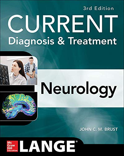 Compare Textbook Prices for CURRENT Diagnosis & Treatment Neurology, Third Edition Current Diagnosis and Treatment 3 Edition ISBN 9781259835315 by Brust, John