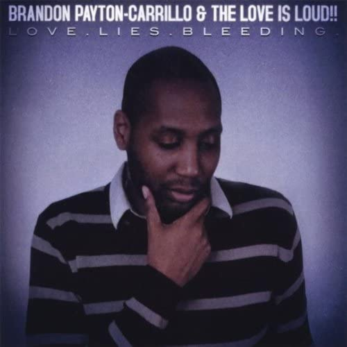Brandon Payton-Carrillo and The Love is Loud!!
