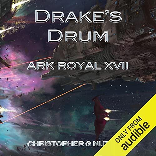 Drake's Drum: Ark Royal, Book 17
