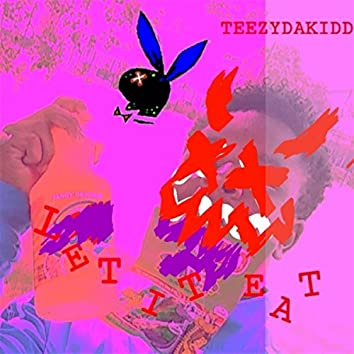 Let It Eat (Remix)