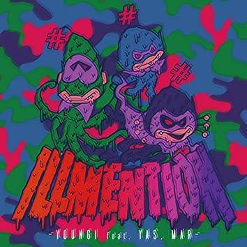 ILLMENTION (feat. YAS & MAR)