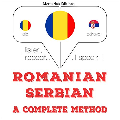 Romanian - Serbian. A complete method audiobook cover art