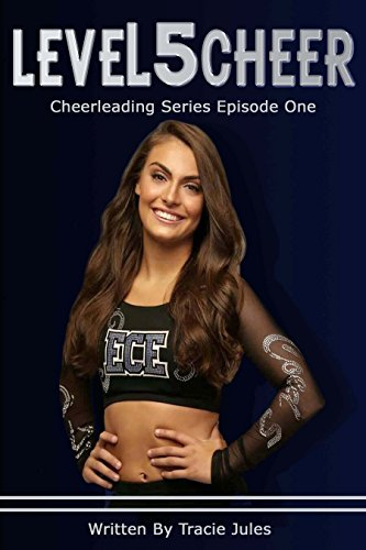 LeveL5Cheer: Episode 1 (Cheerleading Series) (English Edition)