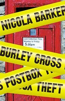 Burley Cross Postbox Theft by [Nicola Barker]