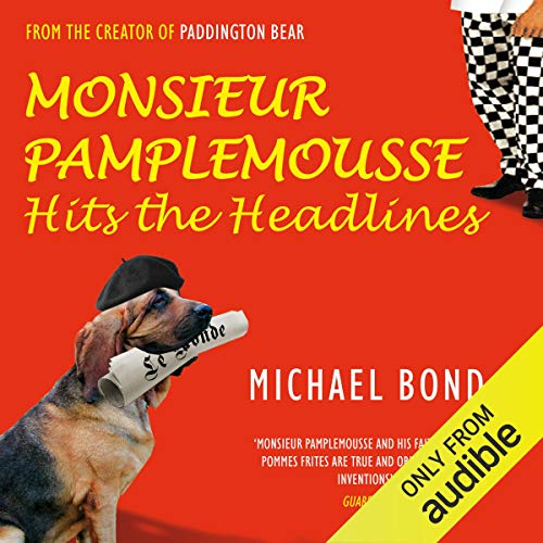 Couverture de Monsieur Pamplemousse Hits the Headlines