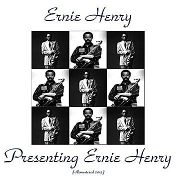 Presenting Ernie Henry (feat. Kenny Dorham, Kenny Drew, Art Taylor, Wilbur Ware) [Remastered 2015]